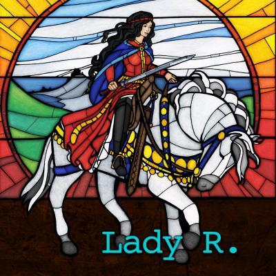 Lady R.